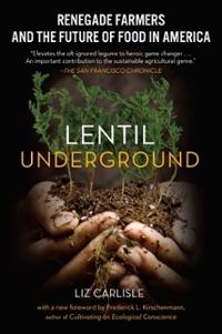 book cover of Lentil Underground by Liz Carlisle